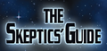 The Skeptics Guide to the Universe